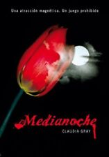 Medianoche  (Spanish Edition) Gray, Claudia