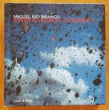MIGUEL RIO BRANCO - ENTRE OS OLHOS, O DESERTO - 2001 1ST EDITION - FINE [NO DVD]