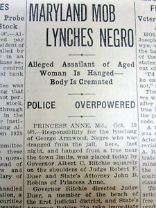 2 1933 newspapers NEGR0 GEORGE ARMWOOD LYNCHED & Burned @ PRINCESS ANNE Maryland