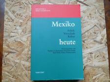 Bernecker / Braig / Hölz / Zimmermann Mexiko heute