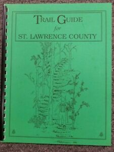 Trail Guide For St. Lawrence County, New York State - Never Been Used. Very Good