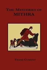 The Mysteries Of Mithra: By Franz Cumont