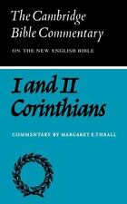 First and Second Letters of Paul to the Corinthians (Cambridge Bible Commentarie