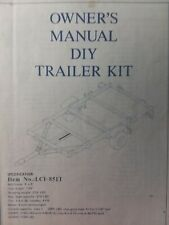 LCI-851T DIY 4x8 DOT Trailer Kit Owners, Assembly & Parts Manual GVWR 1180 lbs