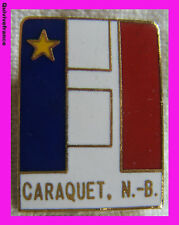 BG4070 - INSIGNE CARAQUET NOUVEAU-BRUNSWICK CANADA