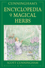 Cunningham's Encyclopedia of Magical Herbs Over 300,000 Sold !