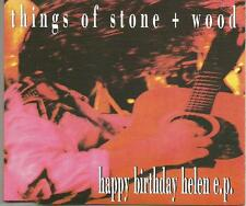 THINGS OF STONE & WOOD Happy Birthday helen w/ 4UNRELEASED CD single USA seller