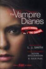Vampire Diaries Stefan's 3 The Craving by Julie Plec, L. J. Smith and Kevin Will