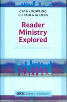Reader Ministry Explored, Paperback by Rowling, Cathy; Gooder, Paula, Brand N...