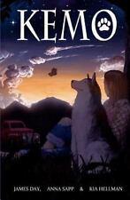 Kemo: By Kia Hellman, James Day, Anna Sapp
