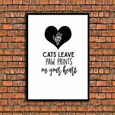 Gatos dejar huellas en tu corazón cita a4 brillo de imagen de impresión sin enmarcar