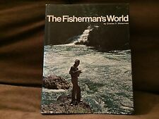 The Fisherman's World by Charles F. Waterman. Ridge Press/Random House 1st Print