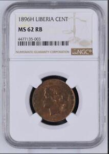 1896 Liberia Cent NGC MS 62 RB