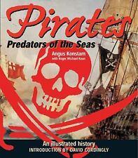 Pirates: Predators of the Seas: An Illustrated History, Konstam, Angus