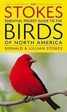 The Stokes Essential Pocket Guide to the Birds of North America, , Stokes, Donal