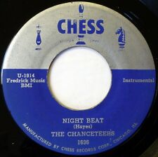The CHANCETEERS 45 Night Beat / The Flame CHESS r&b VG+/VG Ws704
