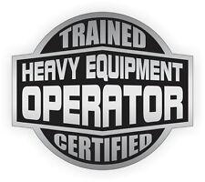 Heavy Equipment Operator Trained Certified Hard Hat Decal / Helmet Sticker Label