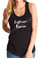 Ladies Tank Top Caffeine Queen T Shirt Princess Coffee Shirt Funny Gift Tee