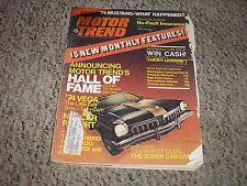 June 1973 Motor Trend '74 Vega '74 Mustang-What Happened? FREE SHIPPING