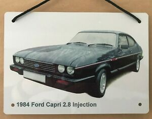 Ford Capri 2.8 Injection 1984 - A5 (210 x 148mm) Aluminium Plaque - Ideal Gift