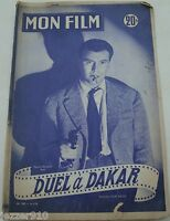 MON FILM n°385 ¤ 1954 ¤ DUEL A DAKAR ¤ PIERRE CRESSOY