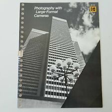 Photography With Large-Format Cameras Kodak Publication #0-18 1973