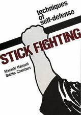 Stick Fighting: Techniques of Self-Defense by Masaaki Hatsumi Paperback Book (En