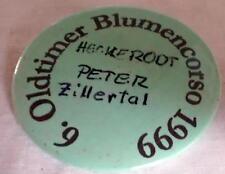 Anstecker, Button, Blech-Schild Oldtimer Blumencorso 1999 Zillertal