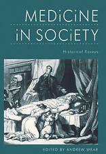 Medicine in Society: Historical Essays-ExLibrary