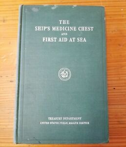 1929 Printing of The Ships Medicine Chest & First Aid At Sea Manual Book HC