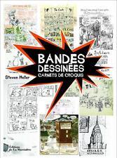 Bandes dessinées : Carnets de croquis - Steven Heller - De la Martinière