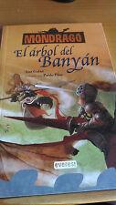 MONDRAGO EL ARBOL DEL BANYAN LIBRO NUEVO
