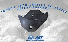 "Caster Bracket Drop Box Advance 1"" To Front Toyota Land Cruiser 80 Series"