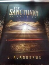 The Sanctuary of the Bible~J.N. Andrews~Seventh-day Adventist Pioneers~SDA~White