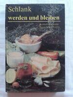 Schlank werden und bleiben, Reduktionskost leicht gemacht, Fachbuch 1982