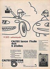 PUBLICITE CALTEX LANCE L' HUILE AUX 5 ETOILES STAR SIGNE TREZ DE 1960 FRENCH AD