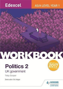 Toby Cooper-Edexcel As/A-Level Politics Workbook 2: Uk Government BOOK NEW