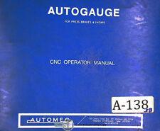 Autogauge Automec, CNC 1000 G24 System, Operators Instruction Manual Year (1984)