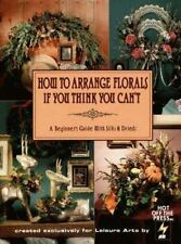 How To Arrange Florals If You Think You Can't: A Beginners Guide With Silks & Dr