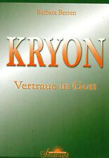 KRYON - Vertraue in Gott mit Barbara Bessen - Smaragd Verlag BUCH
