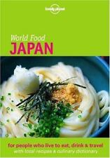 Lonely Planet World Food: Japan (Lonely Planet World Food Guides) by Ashburne,