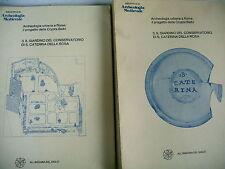 ARCHEOLOGIE MEDIEVALE ROME crypte balbi jardin d'hiver caterina della rosa