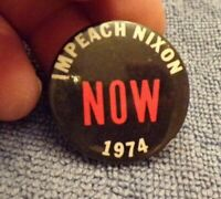 Vintage IMPEACH NIXON NOW Political Pinback Button 1974