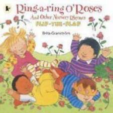 Ring-a-ring O' Roses- and Other Nursery Rhymes (Flip-The-Flap), Brita Granstrom,
