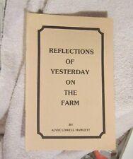 Reflections of yesterday on the farm Alvie Lowell Hamlett Thomaston GA