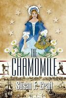 (Very Good)-The Chamomile (Paperback)-Craft, Susan F.-1932158944