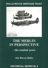 The Rolls-Royce Heritage Trust:  The Merlin in Perspective