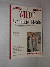 UN MARITO IDEALE Oscar Wilde Masolino d Amico Lucio Chiavarelli Newton 2000 di