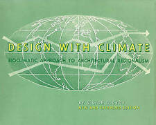 Design with Climate: Bioclimatic Approach to Architectural Regionalism by Victor