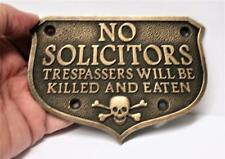 Heavy Solid Brass 'No Soliciting' Sign Trespassers Will Be Eaten Danger